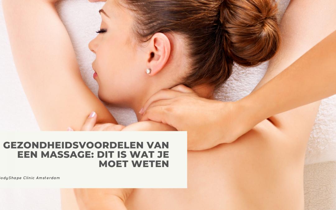 Gezondheidsvoordelen van een massage: dit is wat je moet weten